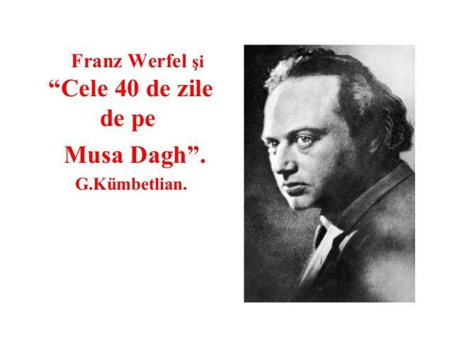 """Franz Werfel şi  """"Cele 40 de zile de pe Musa Dagh"""". G.Kümbetlian."""