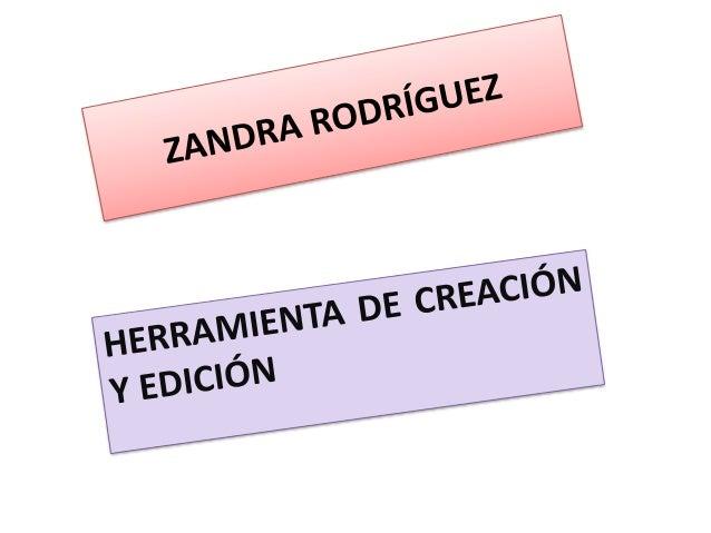 HERRAMIENTA DE EDICIÓN Y CREACIÓN Las herramientas de edición se identifican y se utilizan para facilitar la creación de p...