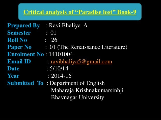 paradise lost critical essay Paradise lost summary paradise lost, one of the greatest poems in the english language critical essay by samuel taylor coleridge 2,891 words, approx 10 pages.