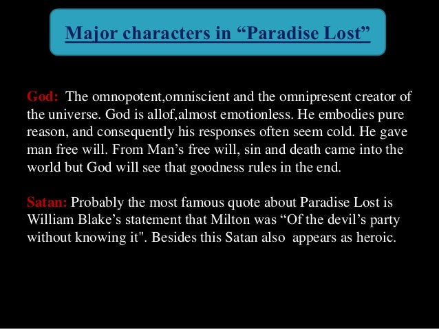 milton s paradise lost and his justification ways god man What's so 'american' about john milton's lucifer the influence of paradise lost, by way of a man who allowed his assistant's unconscious girlfriend.