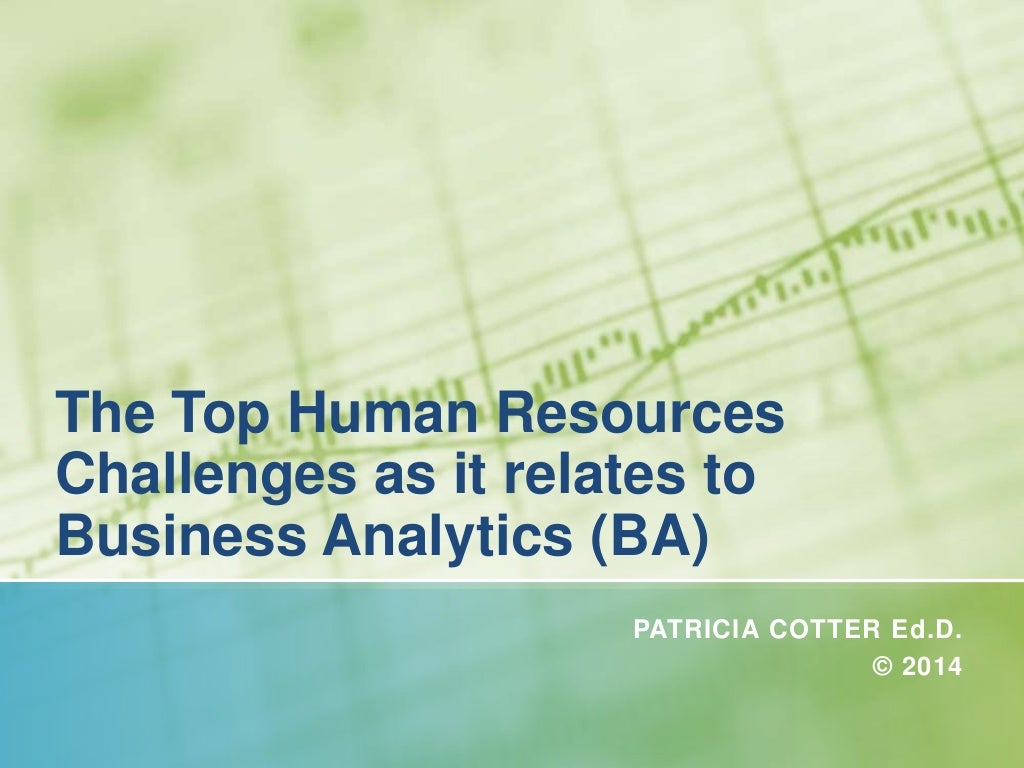 The Top HR Challenges as it relates to Business Analytics