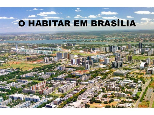 O HABITAR EM BRASÍLIA
