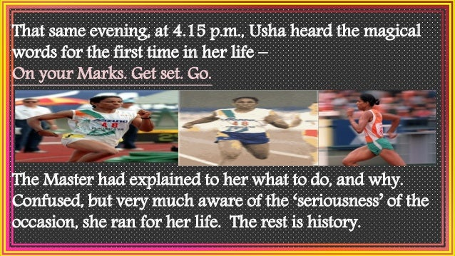 In 1975, Usha was 11 years old and was practising vigorously for the sub-junior District Meet – her first ever. With three...