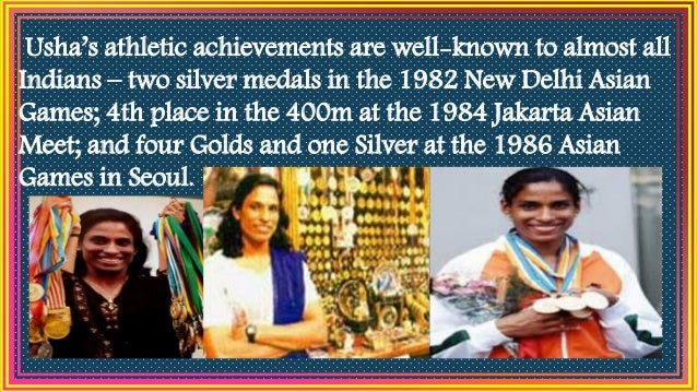 P.T. Usha's story is that of a gifted child, from humble origins, achieving international success through sheer dedication...