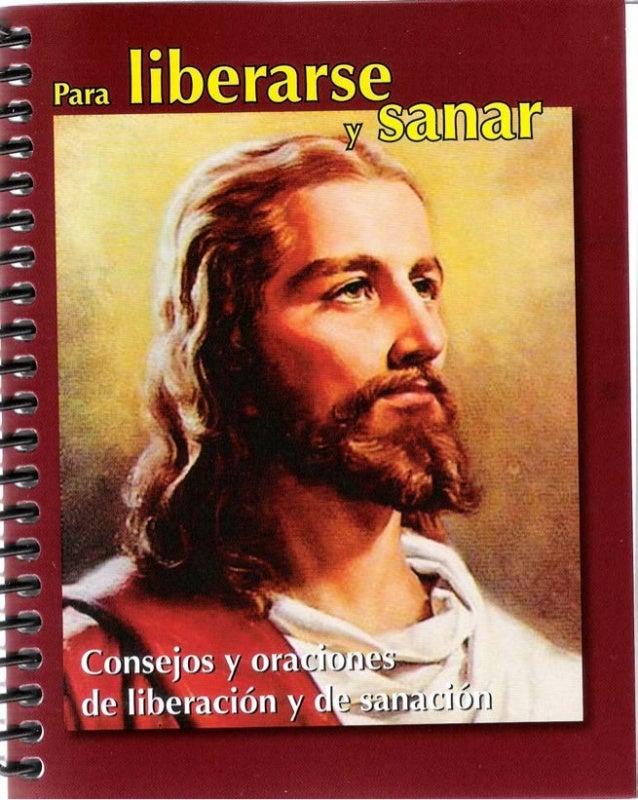 Para liberarse y sanar Consejos, oraciones de liberación y sanación