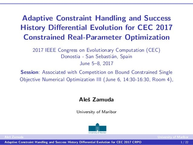 Adaptive Constraint Handling and Success History Differential Evolution for CEC 2017 Constrained Real-Parameter Optimizatio...