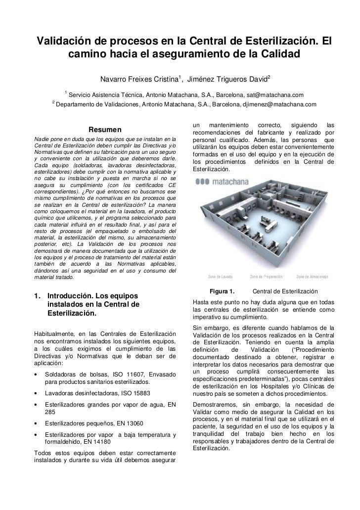 Validación de procesos en la Central de Esterilización. El      camino hacia el aseguramiento de la Calidad               ...