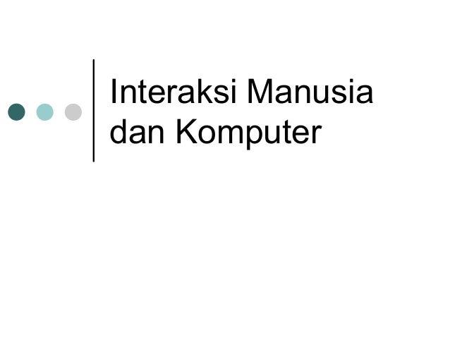 InteraksiManusiadanKomputer