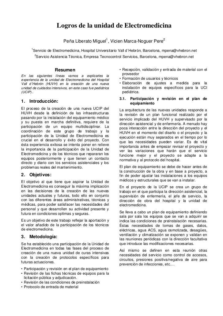 Logros de la unidad de Electromedicina                           Peña Liberato Miguel1, Vicien Marca-Noguer Pere2      1  ...