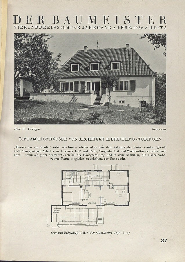 DE R B A U M E I S T E RV IE R U N D D R E IS S IG S T E R JA H R G A N G / FEBR .1936 / IIE FT 2 Haus H.. Tübingen Garten...