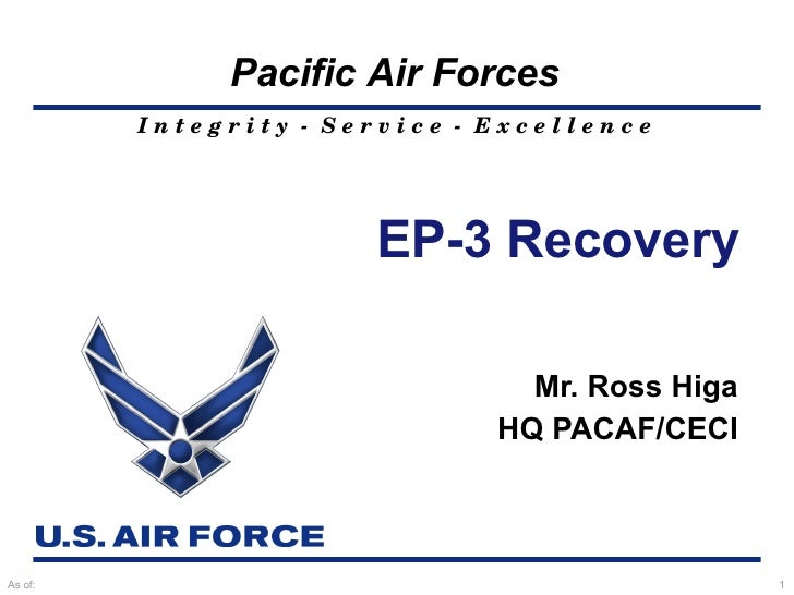 EP-3 Recovery Mr. Ross Higa HQ PACAF/CECI