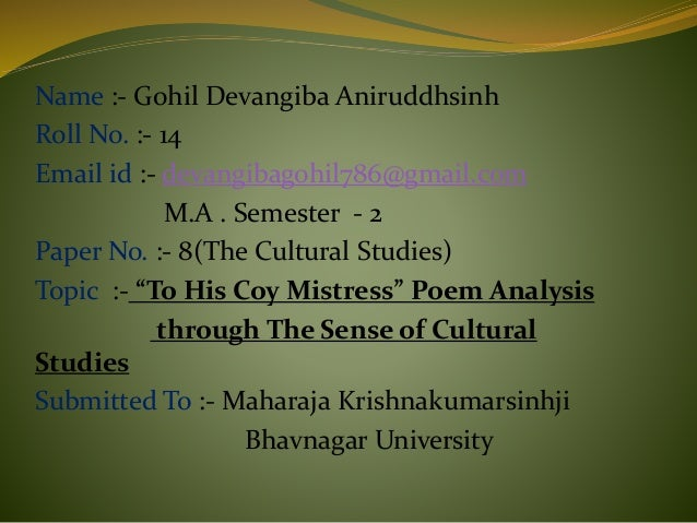 Essay Proofreading Name  Gohil Devangiba Aniruddhsinh Roll No   Email Id  To His Coy  Mistress  Process Essay Sample also Swot Analysis Essay To His Coy Mistress Poem Analysis Through The Sense Of Cultural Stu Driving Age Essay