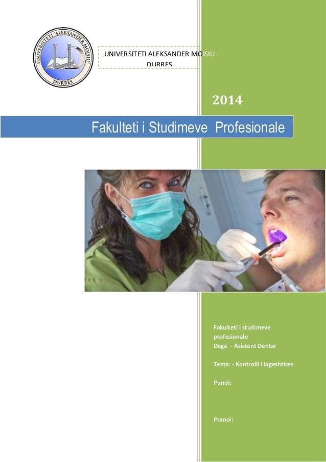 UNIVERSITETI ALEKSANDER MOISIU DURRES  2014  Fakulteti i Studimeve Profesionale  Fakulteti i studimeve profesionale Dega -...