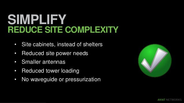 DRAMATICALLY LOWER TCO SAVE • No need for expensive shelters • Lower equipment CAPEX • Higher system performance • Site ru...