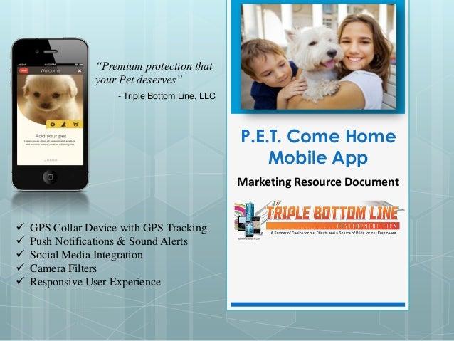 """""""Premium protection that                your Pet deserves""""                     - Triple Bottom Line, LLC                  ..."""