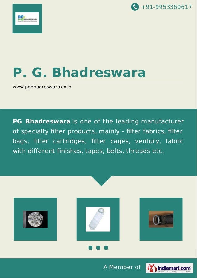 +91-9953360617  P. G. Bhadreswara www.pgbhadreswara.co.in  PG Bhadreswara is one of the leading manufacturer of specialty ...