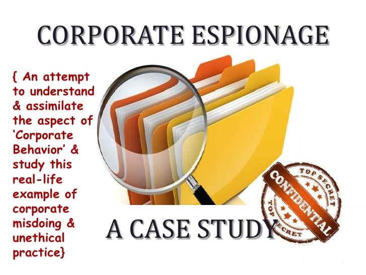 Corporate Espionage<br />1<br />{ An attempt to understand & assimilate the aspect of 'Corporate Behavior' & study this re...