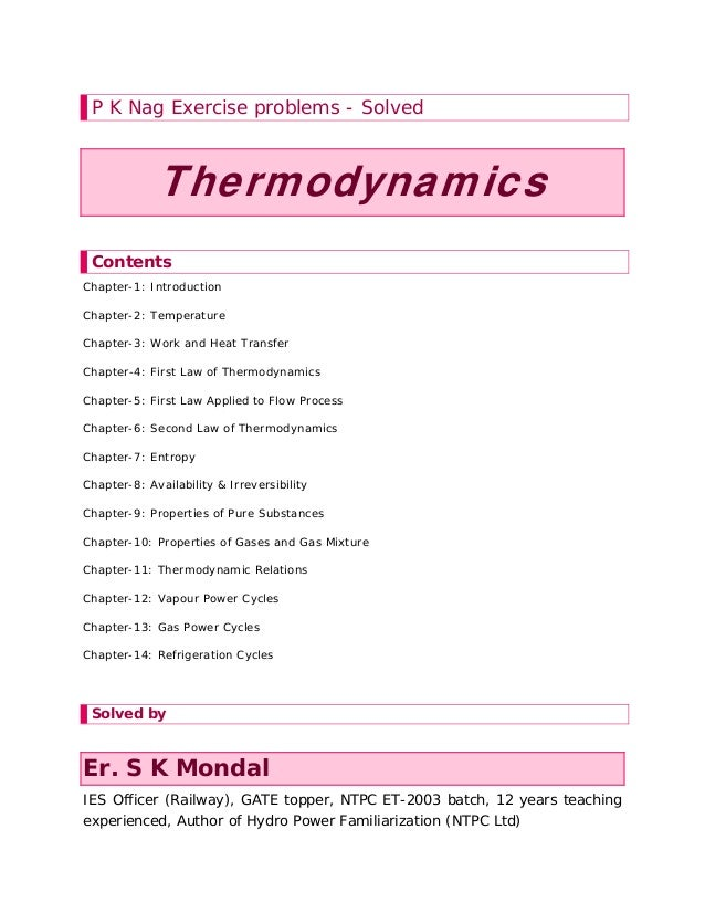 P K Nag Exercise problems - Solved Thermodynamics Contents Chapter-1: Introduction Chapter-2: Temperature Chapter-3: Work ...