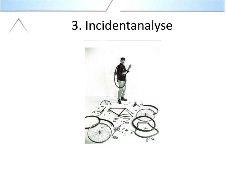 3. Incidentanalyse