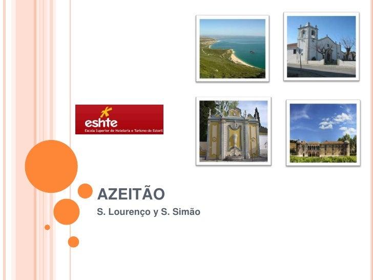 AZEITÃO S. Lourenço y S. Simão