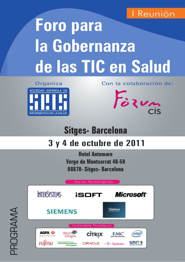 I Reunión           Foro para           la Gobernanza           de las TIC en Salud           Organiza                 Con...