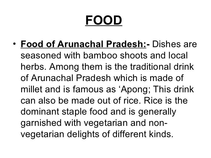 Ppt on arunachal pradesh for Arunachal pradesh cuisine