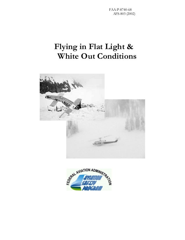 FAA-P-8740-68 AFS-803 (2002) Flying in Flat Light & White Out Conditions