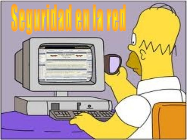 Necesidad deseguridad Es una área dela informáticaque se encargade la seguridaden el ordenador,pero sobre todoen Internet.