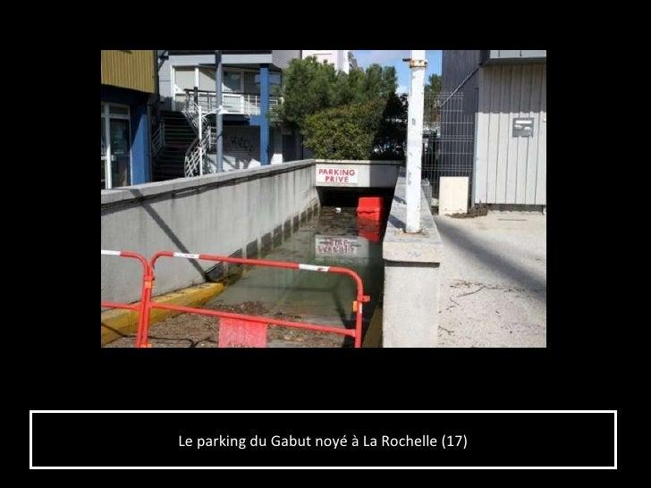 Tempete xynthia - Parking du vieux port la rochelle ...