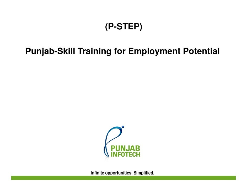(P-STEP)  Punjab-Skill Training for Employment Potential                    Infinite opportunities. Simplified.