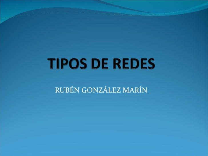RUBÉN GONZÁLEZ MARÍN
