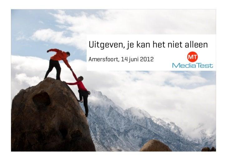 Uitgeven, je kan het niet alleenAmersfoort, 14 juni 2012