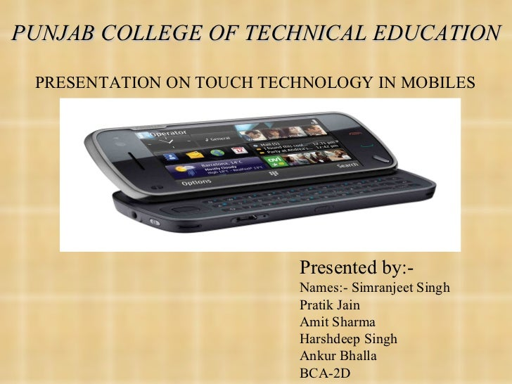 PUNJAB COLLEGE OF TECHNICAL EDUCATION Presented by:- Names:- Simranjeet Singh Pratik Jain Amit Sharma Harshdeep Singh Anku...