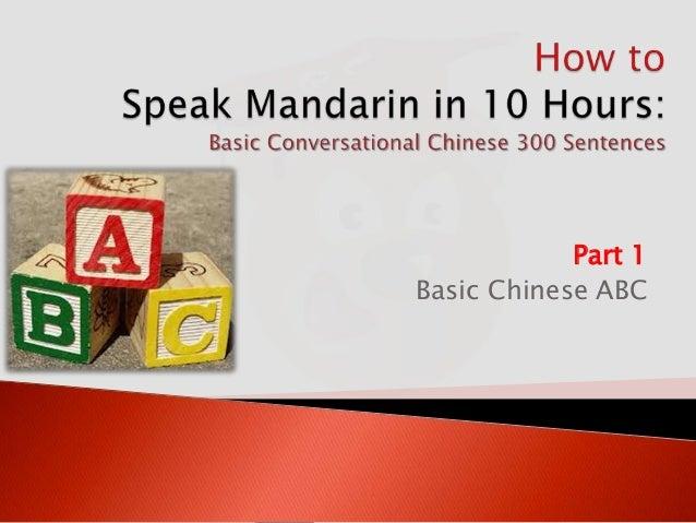 Part 1 Basic Chinese ABC