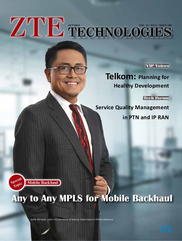 Enrique Blanco, Global CTO of Telefonica VOL. 17 ● NO. 5 ● ISSUE 160OCT 2015 Any to Any MPLS for Mobile Backhaul Moblie Ba...