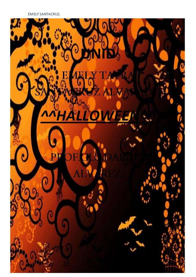 EMELY SANTACRUZ.  PRACTICA 3  UNID  ^^HALLOWEEN^^  Página 1 de 4