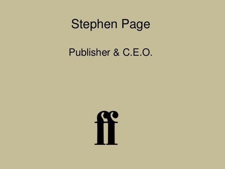 Stephen PagePublisher & C.E.O.