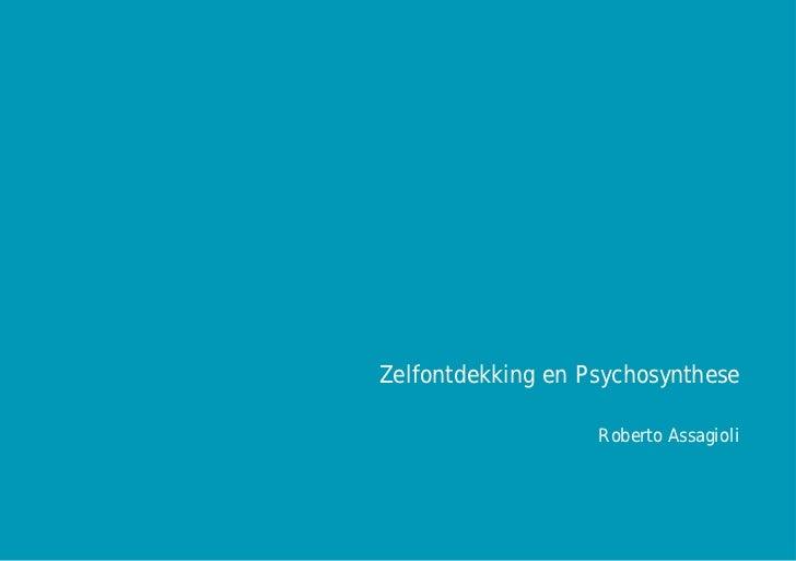 Zelfontdekking en Psychosynthese                                                                                          ...