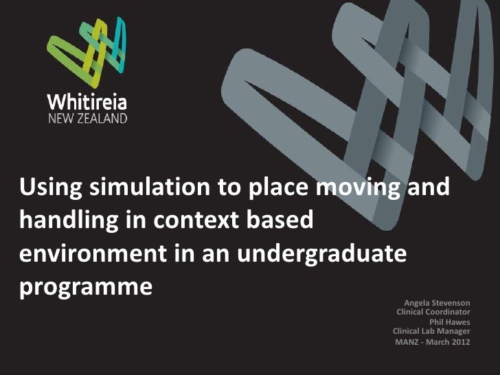 Using simulation to place moving andhandling in context basedenvironment in an undergraduateprogramme                     ...