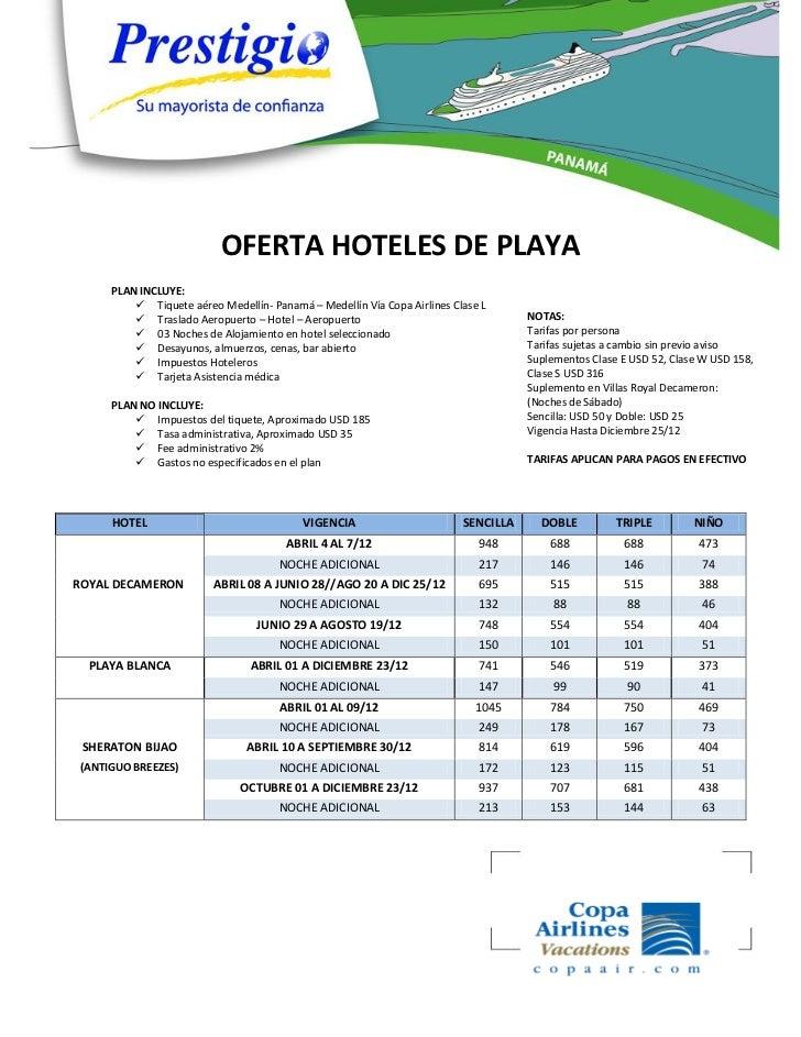OFERTA HOTELES DE PLAYA      PLAN INCLUYE:           Tiquete aéreo Medellín- Panamá – Medellín Vía Copa Airlines Clase L ...