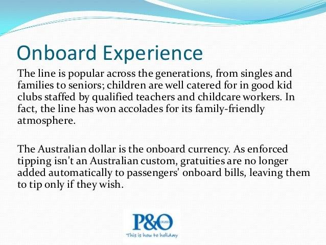 The P&0 Fleet Australia The P&O Cruises fleet consists of 3 fantastic ships, Pacific Dawn, Pacific Jewel, Pacific Pearl, a...