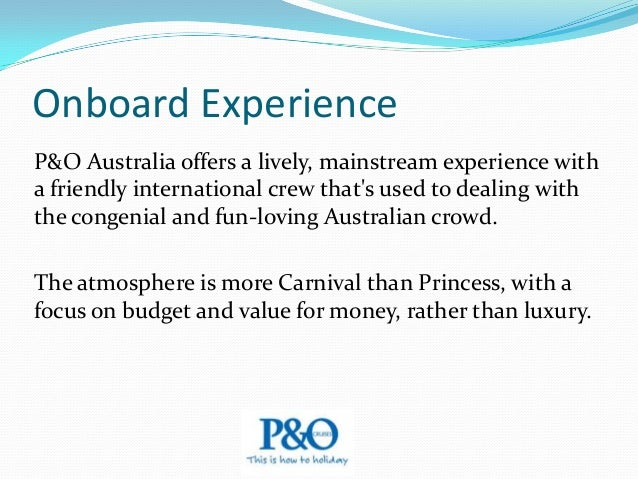 Onboard Experience Culinary choices include primary dining rooms and informal buffets, as well as a casual deck grill and ...