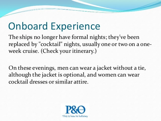Onboard Experience The line is popular across the generations, from singles and families to seniors; children are well cat...