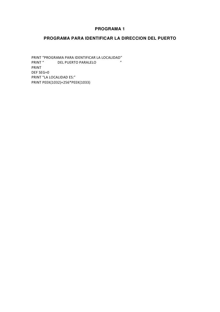 """PROGRAMA 1      PROGRAMA PARA IDENTIFICAR LA DIRECCION DEL PUERTOPRINT """"PROGRAMA PARA IDENTIFICAR LA LOCALIDAD""""PRINT """"    ..."""