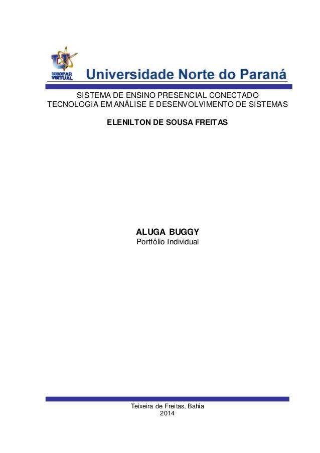 Teixeira de Freitas, Bahia 2014 ELENILTON DE SOUSA FREITAS SISTEMA DE ENSINO PRESENCIAL CONECTADO TECNOLOGIA EM ANÁLISE E ...