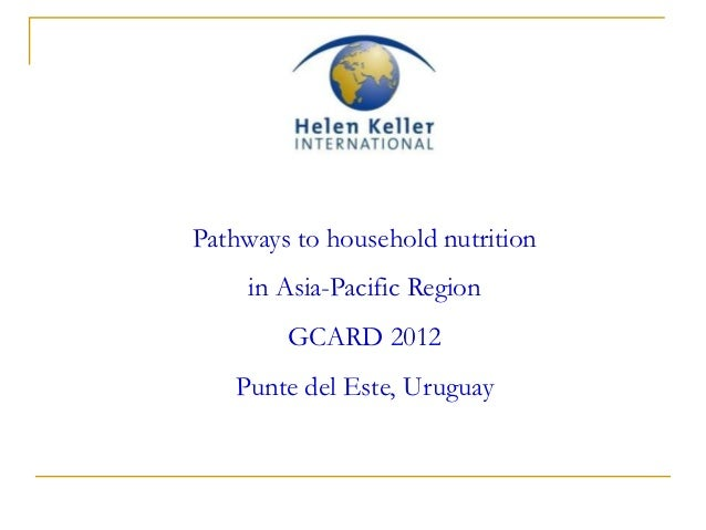 Pathways to household nutrition     in Asia-Pacific Region        GCARD 2012   Punte del Este, Uruguay