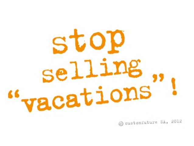 SDT2012 (P1.2): Stop Selling Vacations!