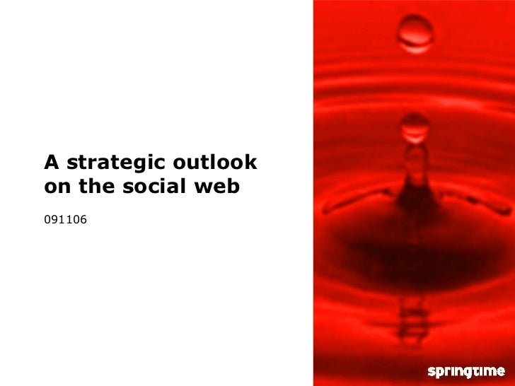 A strategic outlook on the social web 091106