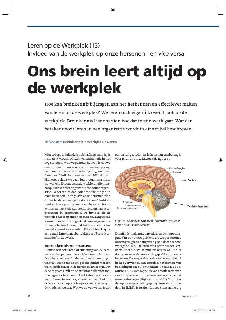 Leren op de Werkplek (13)Invloed van de werkplek op onze hersenen - en vice versaOns brein leert altijd opde werkplek     ...