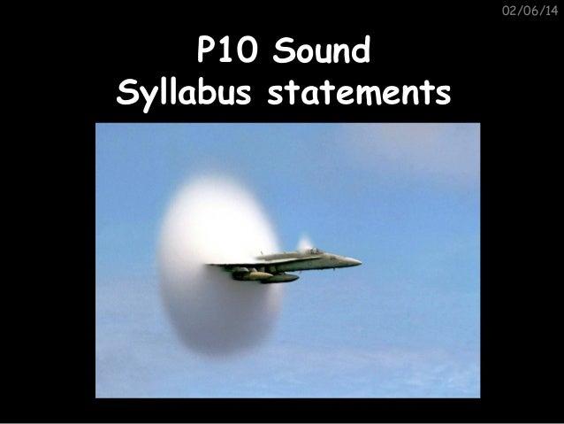 02/06/14  P10 Sound Syllabus statements